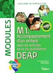 Souvent acheté avec Contrôle continu du DEAP Modules 1 à 8, le M1 Accompagnement d'un enfant dans les activités de la vie quotidienne DEAP