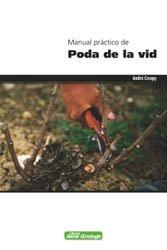 Dernières parutions dans avenir oenologie, Manual práctico de poda de la vid