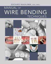 Souvent acheté avec Syndrome posturo-ventilatoire et dysmorphies de classe II, bases fondamentales, le Manual of Wire Bending Techniques