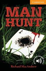 Dernières parutions dans Cambridge English Readers, Man Hunt - Level 4 Intermediate