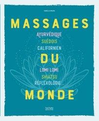 Dernières parutions sur Massages, Massages du monde
