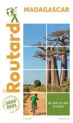 Dernières parutions dans Le Guide du Routard, Madagascar. Edition 2020-2021