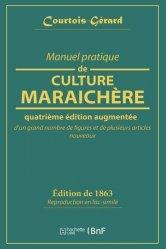 Dernières parutions sur Maraîchage, Manuel pratique de culture maraichère