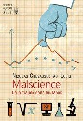 Dernières parutions dans Science ouverte, Malscience