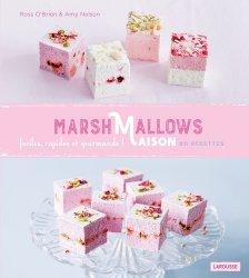 Dernières parutions sur Confiseries, Marshmallows Maison. 80 recettes de la London Marshmallow Company