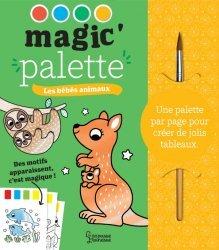 Dernières parutions sur Pour les tout-petits, Magic'Palette : les bébés animaux