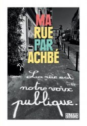 Dernières parutions sur Art mural , graffitis et tags, Ma Rue par Achbé