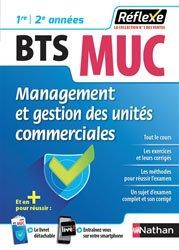 Dernières parutions dans Réflexe, Management et gestion des unités commerciales BTS MUC 1re 2e année