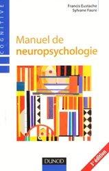 Souvent acheté avec Alzheimer Thérapie comportementale et art-thérapie en institution, le Manuel de neuropsychologie
