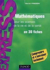 Souvent acheté avec Statistiques et probabilités pour les sciences de la vie et de la santé en 30 fiches, le Mathématiques pour les sciences de la vie et de la santé en 30 fiches