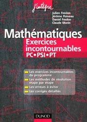 Souvent acheté avec Exercices résolus de chimie physique, le Mathématiques - Exercices incontournables PC - PSI - PT
