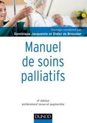 Souvent acheté avec Soins palliatifs, le Manuel de soins palliatifs