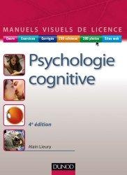 Dernières parutions dans Manuels visuels de Licence, Manuel visuel de psychologie cognitive