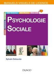 Dernières parutions dans Manuels visuels de Licence, Manuel visuel de psychologie sociale