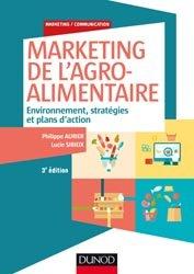 Dernières parutions dans Marketing/Communication, Marketing des produits agroalimentaires