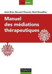 Dernières parutions sur Analyse - Cure - Transfert, Manuel des médiations thérapeutiques
