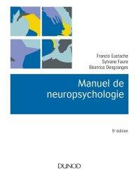 Dernières parutions dans Psycho sup, Manuel de neuropsychologie