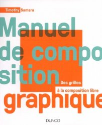 Dernières parutions sur Multimédia - Graphisme, Manuel de composition graphique