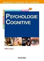 Dernières parutions sur Neuropsychologie, Manuel visuel de psychologie cognitive. 4e édition