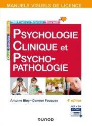 Dernières parutions sur Psychologie générale et clinique, Manuel visuel de psychologie clinique et psychopathologie