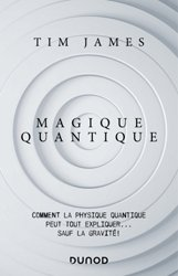Dernières parutions dans Hors collection, Magique quantique
