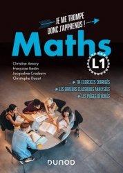 Dernières parutions dans Hors collection, Mathématiques L1 : Je me trompe, donc j'apprends !