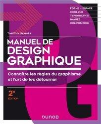Dernières parutions sur Graphisme, Manuel de design graphique