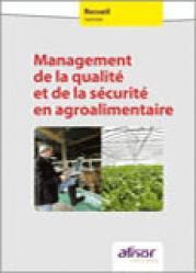Dernières parutions sur Recueils de normes en agroalimentaire, Management de la qualité et de la sécurité en agroalimentaire