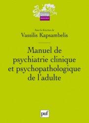 Souvent acheté avec Psychiatrie en milieu carcéral, le Manuel de psychiatrie clinique et psychopathologique de l'adulte