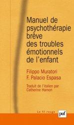 Souvent acheté avec Les perversions sexuelles, le Manuel de psychothérapie brève des troubles émotionnels de l'enfant