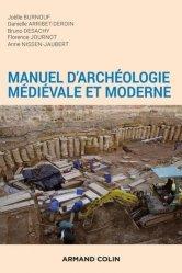 Dernières parutions sur Archéologie, Manuel d'archéologie médiévale et moderne