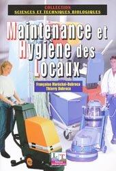 Souvent acheté avec Science des aliments 1 Stabilisation biologique et physico-chimique, le Maintenance et Hygiène des Locaux