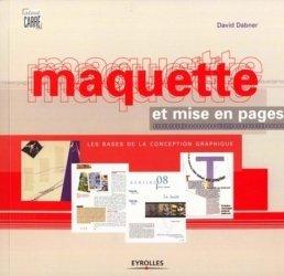 Dernières parutions dans Atout carré, Maquette et mise en pages. Les bases de la conception graphique