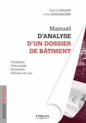 Souvent acheté avec Manuel de l'étude de prix, le Manuel d'analyse d'un dossier de bâtiment
