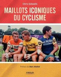Dernières parutions sur Cyclisme, Maillots iconiques du cyclisme