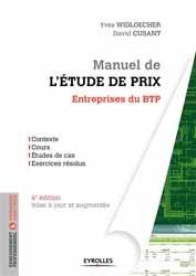 Nouvelle édition Manuel de l'étude de prix pour les entreprises du BTP