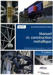 Souvent acheté avec Technique de construction des escaliers, le Manuel de construction métallique