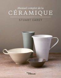 Dernières parutions sur Verre , dinanderie et céramique, Manuel complet de la céramique