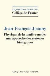 Dernières parutions dans Leçons inaugurales du Collège de France, Matière molle et biophysique