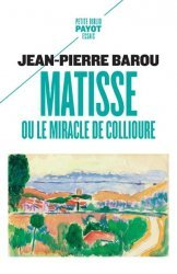 Dernières parutions sur Essais biographiques, Matisse ou le miracle de Collioure