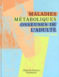 Dernières parutions dans Monographies, Maladies métaboliques osseuses de l'adulte