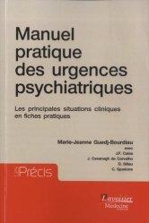 Dernières parutions dans Les Précis, Manuel pratique des urgences psychiatriques