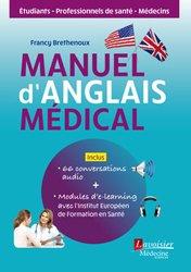 Dernières parutions sur Dictionnaires, Manuel d'anglais médical