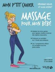Souvent acheté avec Mon p'tit cahier yoga prénatal, le Massages pour mon bébé