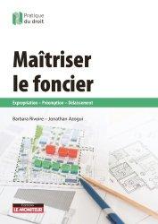 Dernières parutions dans Pratique du droit, Maîtriser le foncier. Expropriation - Préemption - Délaissement
