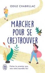 Dernières parutions dans J'ai lu Bien-être, Marcher pour se (re)trouver majbook ème édition, majbook 1ère édition, livre ecn major, livre ecn, fiche ecn