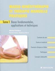 Souvent acheté avec Biomécanique fonctionnelle  Membres-Tête-Tronc, le Masso-kinésithérapie et thérapie manuelle pratiques Tome 1