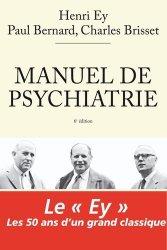 Souvent acheté avec Psychopharmacologie essentielle : Le guide du prescripteur, le Manuel de Psychiatrie