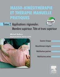 Souvent acheté avec Introduction à l'anatomie, le Masso-kinésithérapie et thérapie manuelle pratiques T2