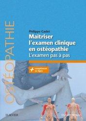 Souvent acheté avec Ostéopathie pédiatrique, le Maîtriser l'examen clinique en ostéopathie